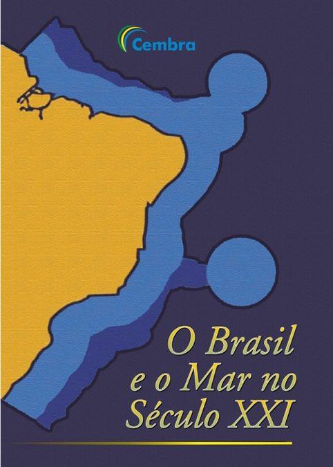 """O RUMAR ESTREIA COMO EDITORA, LANÇANDO O LIVRO """"O BRASIL E O MAR NO SÉCULO XXI"""", NO FORMATO EPUB."""